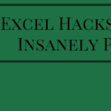 5 Excel Hacks that Will Make You Insanely Productive